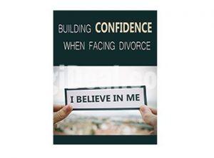 Building Confidence When Facing Divorce