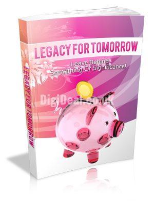 Legacy For Tomorrow