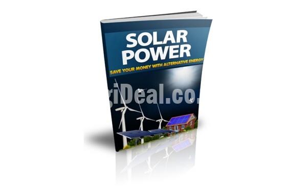 Solar Power – Save Your Money with Alternative Energy