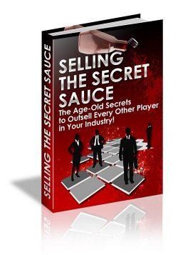 Selling The Secret Sauce